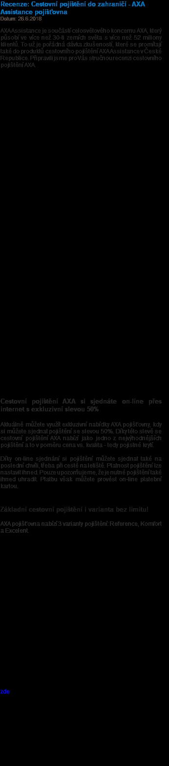 Recenze  Cestovní pojištění do zahraničí - AXA Assistance pojišťovna Datum   26.6.2018 AXA ... b15bb17c18